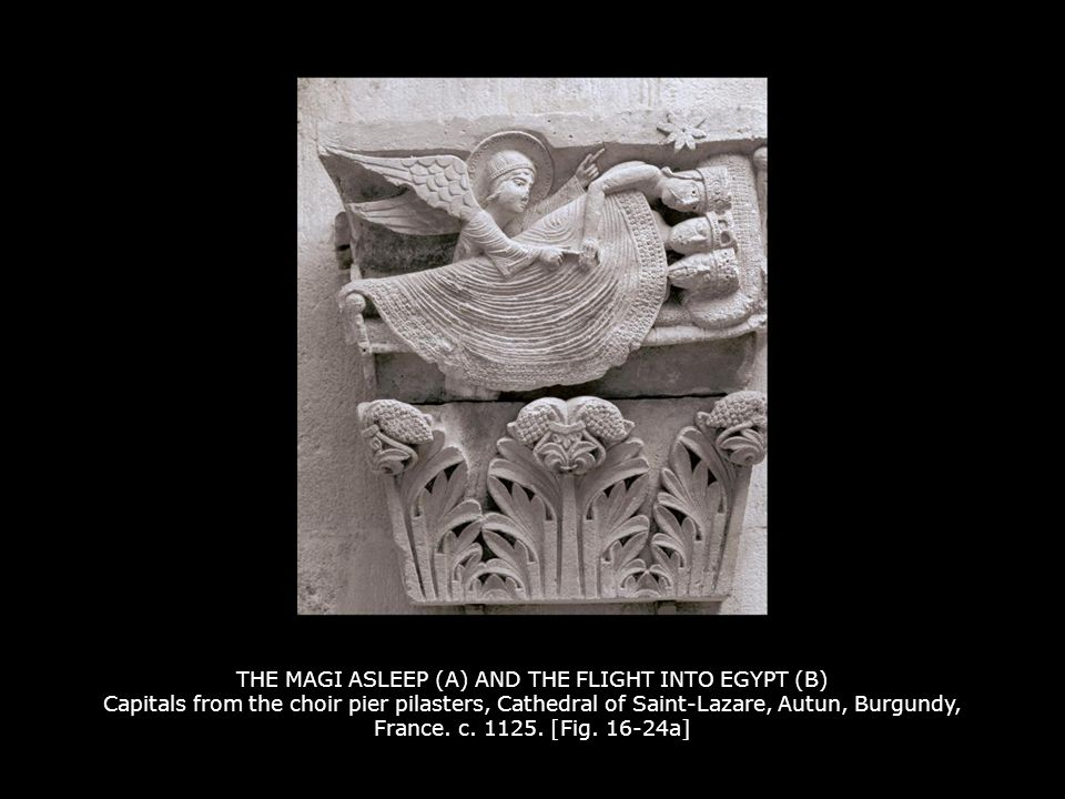 THE MAGI ASLEEP (A) AND THE FLIGHT INTO EGYPT (B) Capitals from the choir pier pilasters, Cathedral of Saint-Lazare, Autun, Burgundy, France. c. 1125. [Fig. 16-24a]
